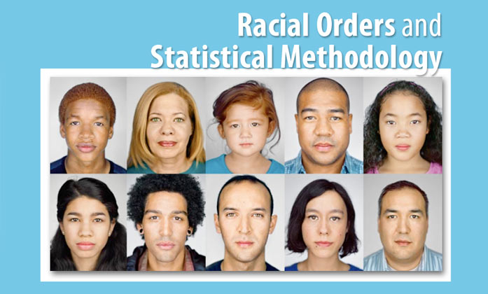 Racial Orders and Statistical Methodology