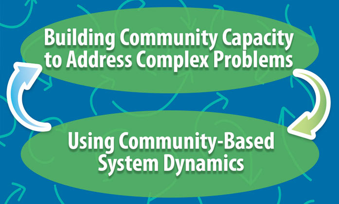 Building Community Capacity to Address Complex Problems Using Community-Based System Dynamics image.