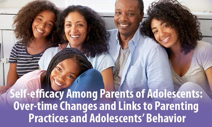 Self-efficacy Among Parents of Adolescents: Over-time Changes and Links to Parenting Practices and Adolescents' Behavior image.