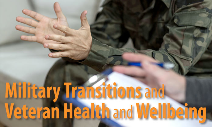 Military Transitions and Veteran Health and Wellbeing image.
